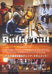 Ruffn' Tuff【ラフン・タフ】 永遠のリディムの創造者たち