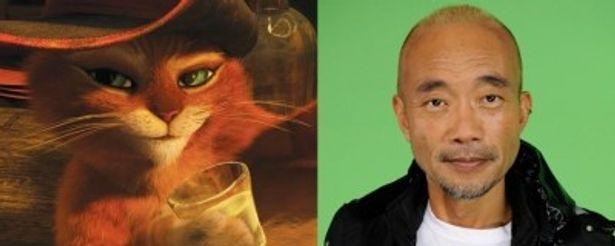 『シュレック』シリーズから続投!『長ぐつをはいたネコ』でも長ぐつをはいたネコの声を務める竹中直人