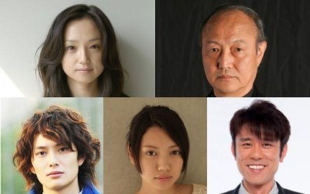 上左から主演の永作博美、石橋蓮司、下左から岡田将生、二階堂ふみ、原田泰造
