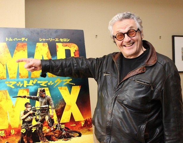 『マッドマックス』ミラー監督、マッドな作品を生むパワーの源とは?