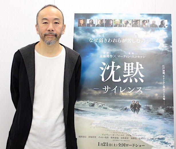 塚本晋也が『沈黙』と『野火』の共通点を語る!